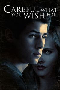 Nonton Film Careful What You Wish For (2015) Subtitle Indonesia Streaming Movie Download