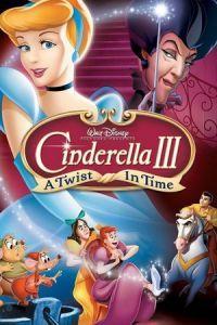 Cinderella 3: A Twist in Time (2007)