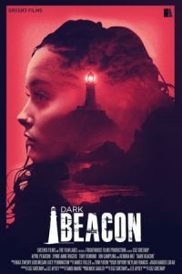 Nonton Film Dark Beacon (2017) Subtitle Indonesia Streaming Movie Download