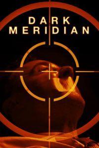 Dark Meridian (2017)