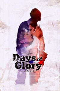 Days of Glory (2006)