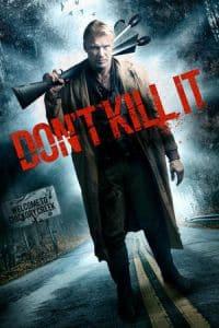 Nonton Film Don't Kill It (2017) Subtitle Indonesia Streaming Movie Download