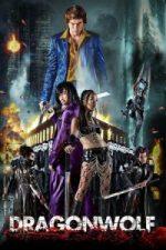 Nonton Film Dragonwolf (2013) Subtitle Indonesia Streaming Movie Download