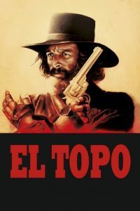 Nonton Film El Topo (1970) Subtitle Indonesia Streaming Movie Download