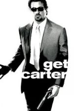 Nonton Film Get Carter (2000) Subtitle Indonesia Streaming Movie Download
