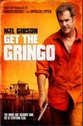 Nonton Film Get the Gringo (2012) Subtitle Indonesia Streaming Movie Download