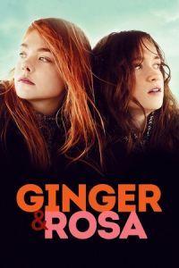 Ginger & Rosa (2012)