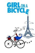 Nonton Film Girl on a Bicycle (2013) Subtitle Indonesia Streaming Movie Download