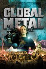 Nonton Film Global Metal (2008) Subtitle Indonesia Streaming Movie Download