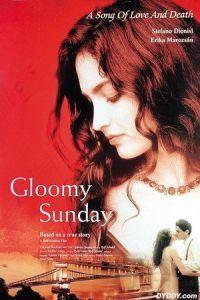 Gloomy Sunday (1999)