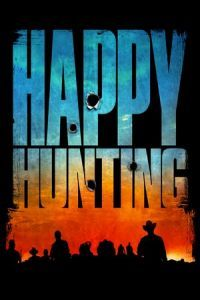 Nonton Film Happy Hunting (2017) Subtitle Indonesia Streaming Movie Download