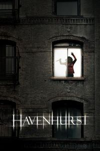 Nonton Film Havenhurst (2017) Subtitle Indonesia Streaming Movie Download