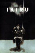 Nonton Film Ikiru (1952) Subtitle Indonesia Streaming Movie Download