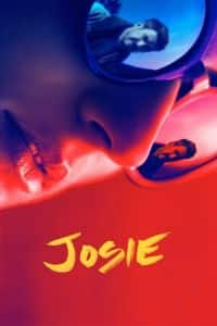 Nonton Film Josie (2018) Subtitle Indonesia Streaming Movie Download