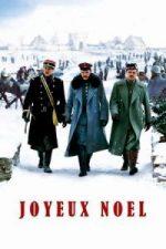 Nonton Film Joyeux Noel (2005) Subtitle Indonesia Streaming Movie Download