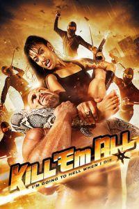Kill 'em All (2012)