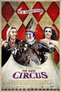 The Last Circus (2010)