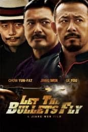 Let the Bullets Fly (2010)