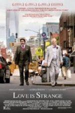 Nonton Film Love Is Strange (2014) Subtitle Indonesia Streaming Movie Download