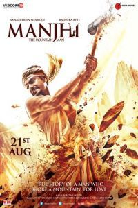 Nonton Film Manjhi: The Mountain Man (2015) Subtitle Indonesia Streaming Movie Download