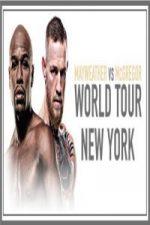 Nonton Film Mayweather vs McGregor World Tour New York Subtitle Indonesia Streaming Movie Download