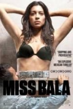 Nonton Film Miss Bala (2011) Subtitle Indonesia Streaming Movie Download