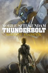 Nonton Film Mobile Suit Gundam Thunderbolt: Bandit Flower (2017) Subtitle Indonesia Streaming Movie Download