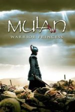 Nonton Film Mulan: Rise of a Warrior (2009) Subtitle Indonesia Streaming Movie Download