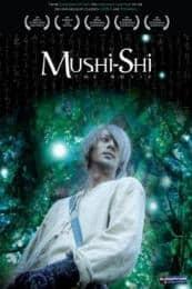 Mushi-Shi: The Movie (2006)