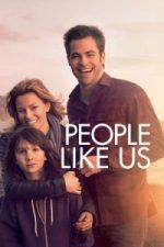 Nonton Film People Like Us (2012) Subtitle Indonesia Streaming Movie Download