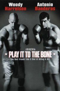 Play It to the Bone (1999)