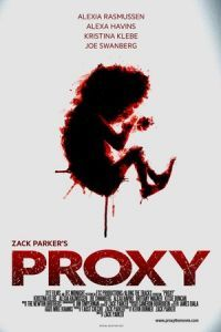 Nonton Film Proxy (2013) Subtitle Indonesia Streaming Movie Download