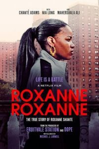 Nonton Film Roxanne Roxanne (2017) Subtitle Indonesia Streaming Movie Download