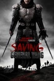 Nonton Film Saving General Yang (2013) Subtitle Indonesia Streaming Movie Download
