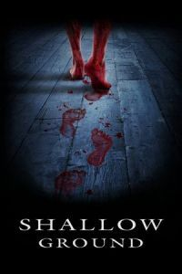 Shallow Ground (2005)