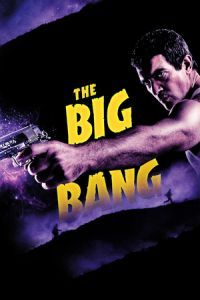 Nonton Film The Big Bang (2011) Subtitle Indonesia Streaming Movie Download