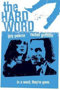The Hard Word (2002)