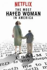 Nonton Film The Most Hated Woman in America (2017) Subtitle Indonesia Streaming Movie Download