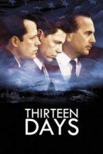 Nonton Film Thirteen Days (2000) Subtitle Indonesia Streaming Movie Download