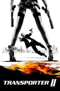 Nonton Film Transporter 2 (2005) Subtitle Indonesia Streaming Movie Download
