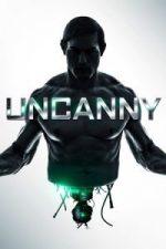 Nonton Film Uncanny (2015) Subtitle Indonesia Streaming Movie Download