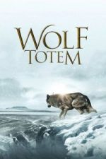 Nonton Film Wolf Totem (2015) Subtitle Indonesia Streaming Movie Download