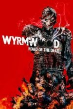 Nonton Film Wyrmwood: Road of the Dead (2014) Subtitle Indonesia Streaming Movie Download