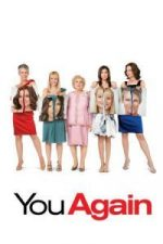 Nonton Film You Again (2010) Subtitle Indonesia Streaming Movie Download