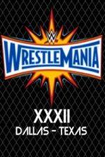 Nonton Film WWE Wrestlemania XXXII 3rd April (2016) Subtitle Indonesia Streaming Movie Download