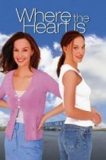 Nonton Film Where the Heart Is(2000) Subtitle Indonesia Streaming Movie Download