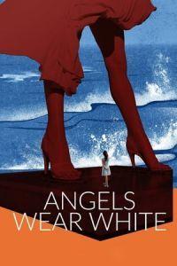 Angels Wear White (Jia nian hua) (2017)