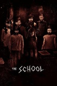 Nonton Film The School (2018) Subtitle Indonesia Streaming Movie Download