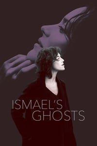 Ismael's Ghosts (2017)
