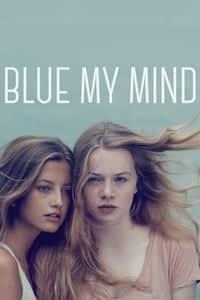 Blue My Mind (2017)